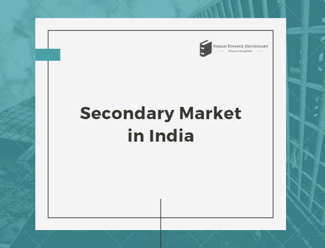 Secondary Market in India