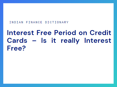 interest free period on credit cards