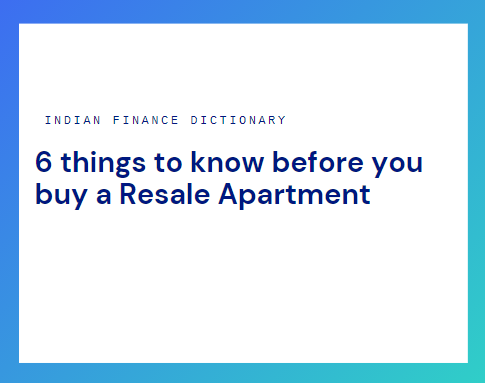 Buying resale apartment
